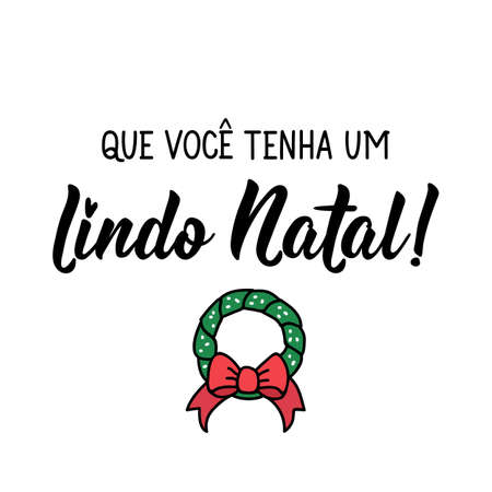 Brazilian christmas lettering. Translation from Portuguese - May you have a beautiful Christmas. Modern brush calligraphy. Ink illustration. Perfect design for greeting cards, posters, t-shirts 向量圖像
