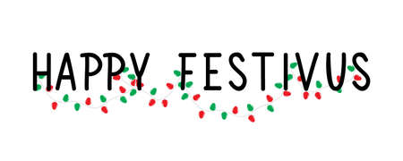Happy Festivus. Lettering. Can be used for prints bags, t-shirts, posters, cards. Calligraphy vector. Ink illustration
