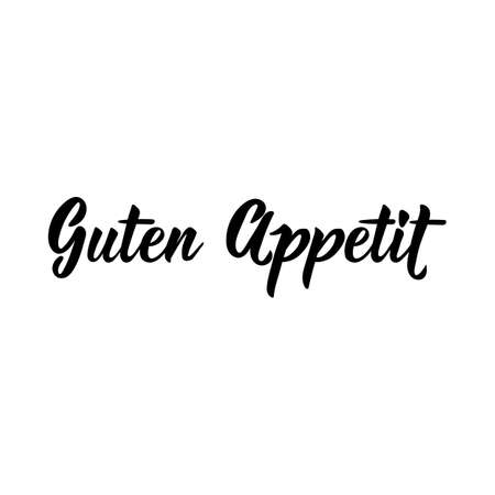 Translation from German: Bon Appetite. Modern vector brush calligraphy. Ink illustration. Perfect design for greeting cards, posters, t-shirts, banners