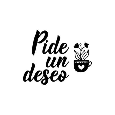 Pide un deseo. Lettering. Translation from Spanish - Make a wish. Element for flyers, banner and posters. Modern calligraphy