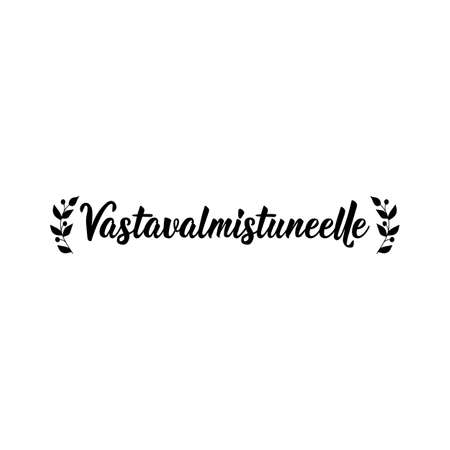Translation from Finnish: For the recent graduate. Modern vector brush calligraphy. Ink illustration. Perfect design for greeting cards, posters, t-shirts, banners.