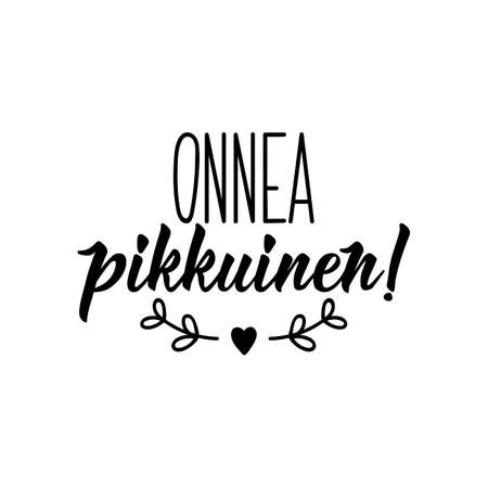 Translation from Finnish: Congratulations little one. Modern vector brush calligraphy. Ink illustration. Perfect design for greeting cards, posters, t-shirts, banners. 矢量图像