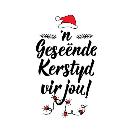 Translation from Afrikaans: Merry Christmas to you. Modern vector brush calligraphy. Ink illustration. Perfect design for greeting cards, posters, t-shirts, banners.