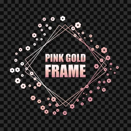 Rose gold metallic realistic square frame for text banner, card. Wedding invitation, birthday and celebration. Vector isolated object on a dark transparent background with shiny flowers Stock Illustratie
