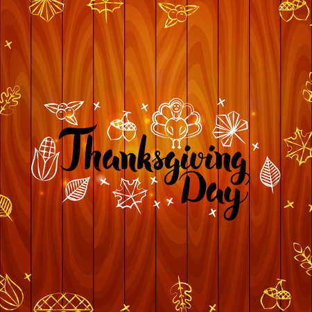 rowanberry: Thanksgiving Day over Wooden Board. Vector Illustration of Gold Autumn Holiday Calligraphy.