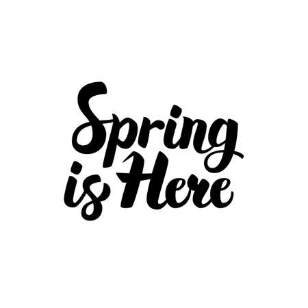 Spring is Here Lettering