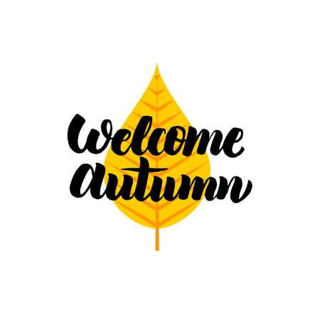 ようこそ秋のレタリング。書道のベクトルイラスト。秋のコンセプト。
