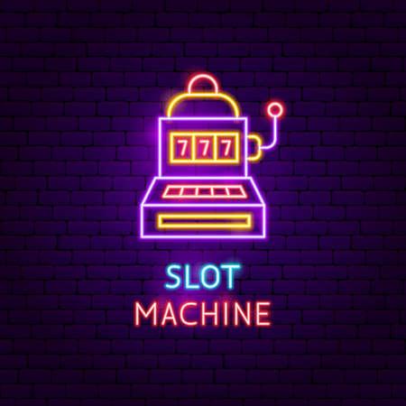 Slot Machine Neon Label. Vector Illustration of Game Promotion.