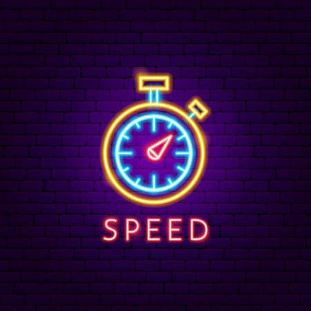 Speed Neon Label. Vector Illustration of Sport Promotion.