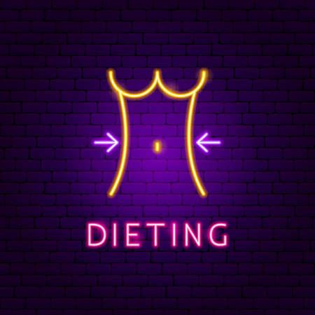 Dieting Neon Label. Vector Illustration of Sport Promotion.
