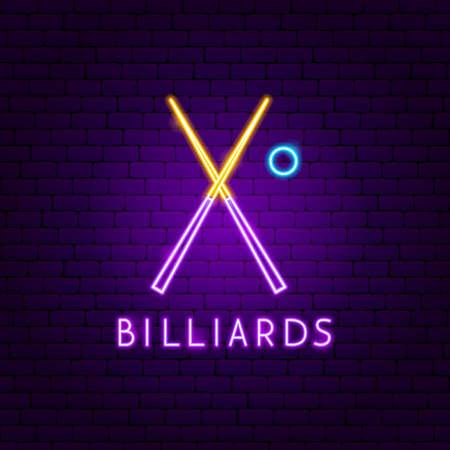 Billiards Neon Label. Vector Illustration of Sport Promotion. Illustration
