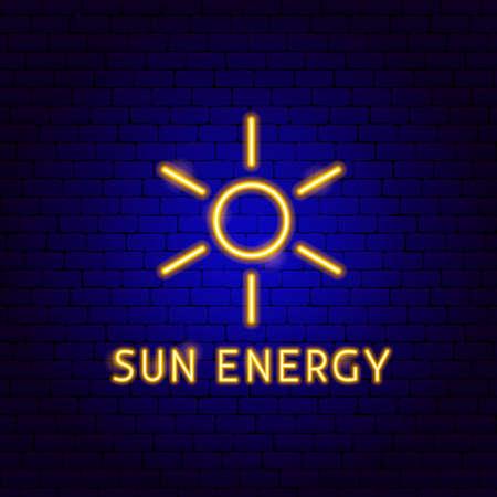 Sun Energy Neon Label. Vector Illustration of Power Promotion. Stock Vector - 134979916