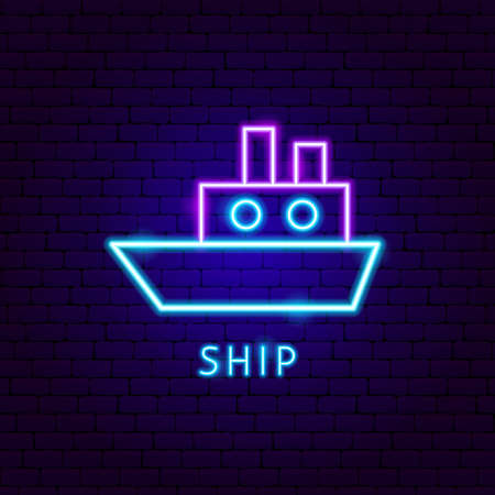 Ship Neon Label. Vector Illustration of Transportation Promotion.