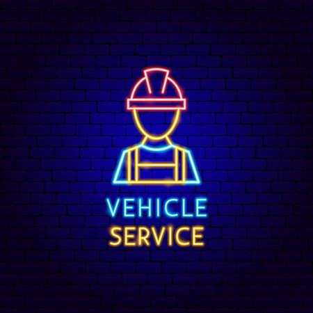 Vehicle Service Neon Label Vettoriali