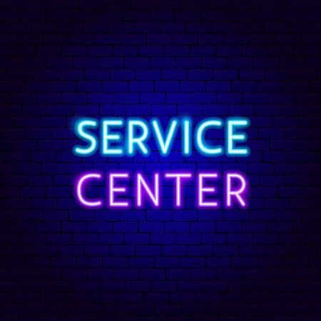 Service Center Neon Text
