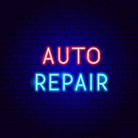 Auto Repair Neon Text