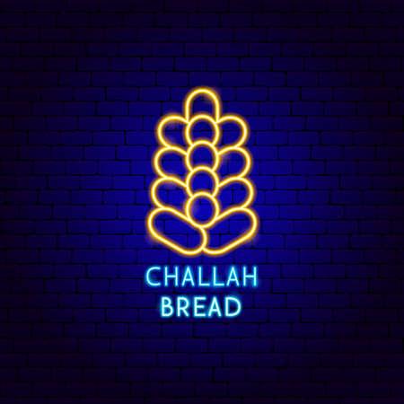 Challah Bread Neon Label