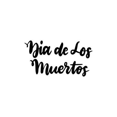 Dia Los Muertos Handwritten Lettering