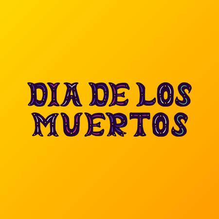Dia De Los Muertos Handwritten Lettering Vettoriali