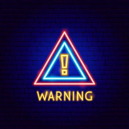 Warning Neon Label