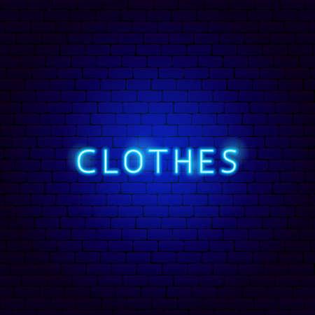 Clothes Neon Text Vettoriali
