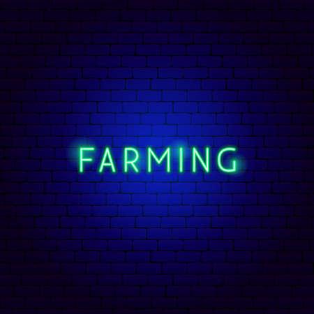Farming Neon Text