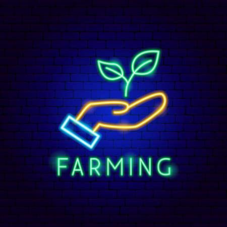 Farming Neon Label