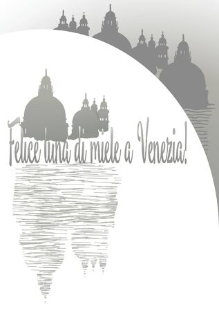 Wedding card with silhouette of Venice Cathedral, stylized bridge, reflection in water and the inscription Happy Honeymoon in Venice in Italian Felice luna di miele a Venezia