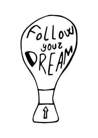 Follow your dreams lettering in hand drawn style. Vector illustration Çizim