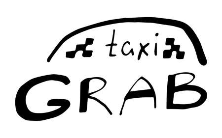 Grab taxi lettering in hand drawn style. Vector illustration