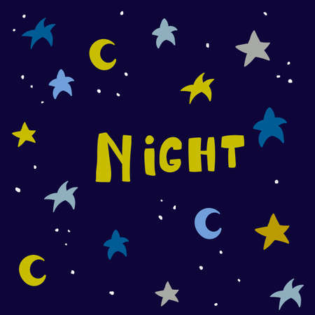 Scandinavian style poster for nursery design - web, print, textile. Night sky with stars and lettering - Night, for kids room. Vector illustration
