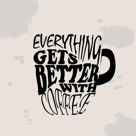 Ilustración vectorial Taza de papel de tinta dibujada mano sucia para llevar, frijoles asados ??y letras. Texto: Todo se pone mejor con el café. En blanco y negro