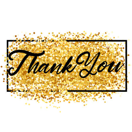 Thank You Lettering over Gold. Vector Illustration of Calligraphy with Golden Sparkle Decoration. Çizim