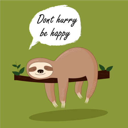 Vector illustration of lazy sloth with the speech bubble and the words Vectores