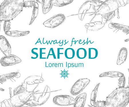 Vintage seafood frame vector illustration. Hand drawn with ink. Engraved style image