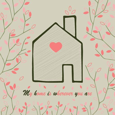 wherever: Valentines card. My home is wherever you are. Vector illustrtion