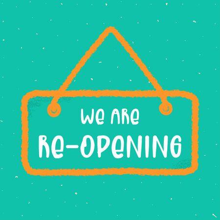 Reopen text, vector open sign. Template door sign, banner, social media