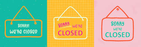 Vector closed sign with text- sorry we are closed. Template door sign, banner, social media