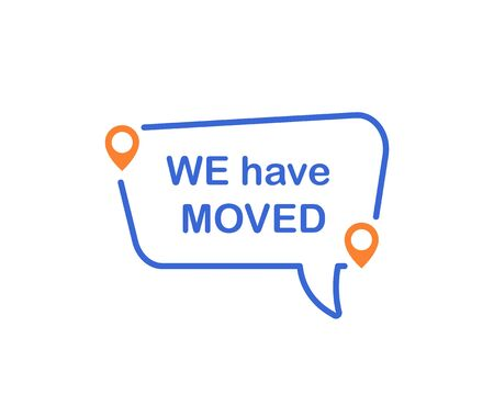 We have moved. Information sign. Vector 일러스트