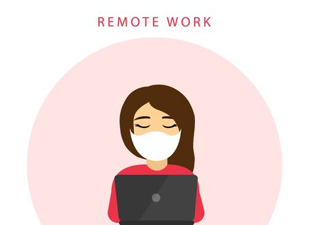 Remote work. Stay at home. Quarantine. Woman works at a laptop. Coronavirus.