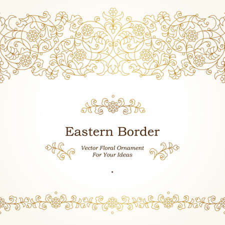 wedding decor: Vector seamless border in Eastern style on light background. Ornate element for design. Place for text. Ornament for wedding invitations, birthday and greeting cards. Floral golden oriental decor. Illustration