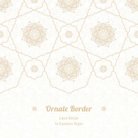 Vector seamless border in Eastern style. Vintage element for design, place for text. Ornamental floral pattern, pastel tracery for wedding invitations, greeting cards. Traditional delicate decor, filigree background.