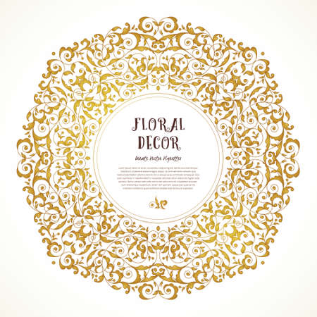 Vector vintage frame in Eastern style. Ornate floral element for design. Ornamental illustration for wedding invitations, birthday and greeting cards, wallpaper. Place for text. Golden round decor. Illustration