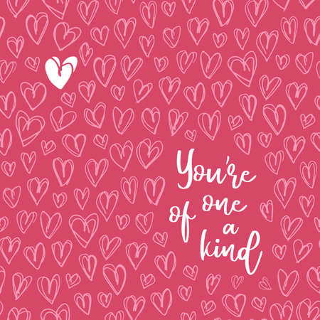 Valentine's Day Vector Greeting Card. Hand Drawn Doodle Heart Backrgound. Script Typography You are on of the kind Words. Cute Graffity. Love Placement Print Vektorgrafik