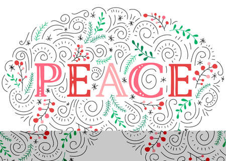 Peace Hand-Drawn Lettering with Doodle Swirls, Winter Holiday Foliage on White Background Illustration