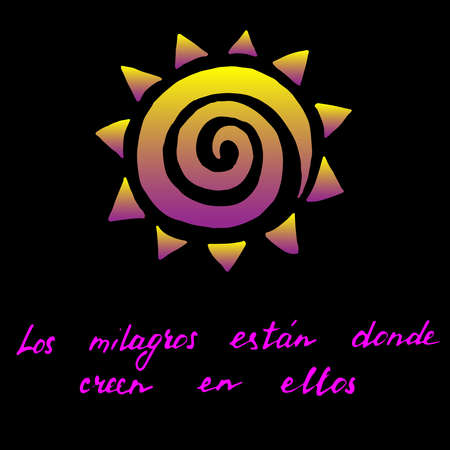 positive phrase in spanish Miracles are there where you believe in them. hand drawn handwriting vector card