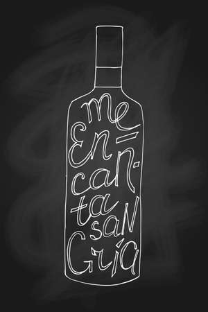 white wine: Vector illustration. Hand-drawn bottle with phrase on it I like sangria