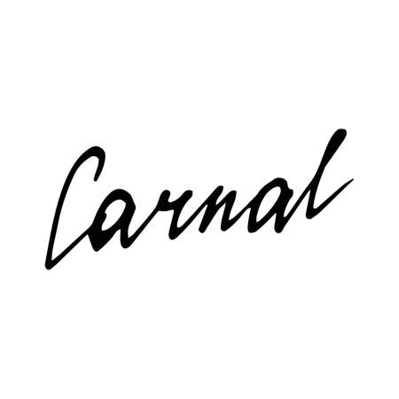 carnal: Carnal. Handwritten black text on white background, vector