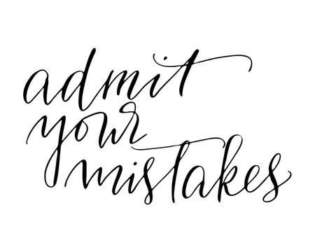 Phrase handwritten text lettering admit your mistakes Иллюстрация