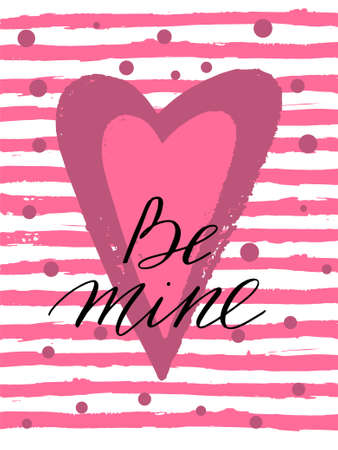 Be mine Valentines day greeting card handwritten text vector lettering